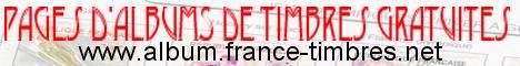 Albums préimprimés gratuits de France, des colonies et d'autres pays Edition et distribution gratuite de pages d'Albums préimprimés de Timbres de France (non illustrés).